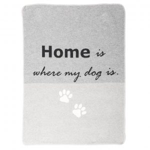 Dog Blanket 'Home is where my dog is'