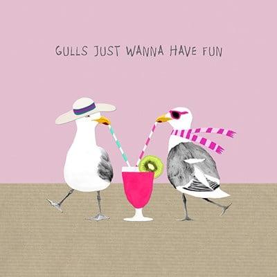 Greetings Card Gulls Just Wanna Have Fun