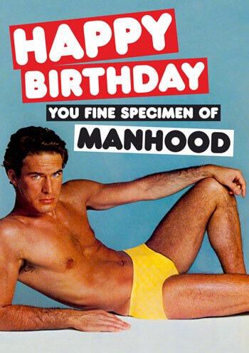 Fine Specimen Of Manhood Greetings Card