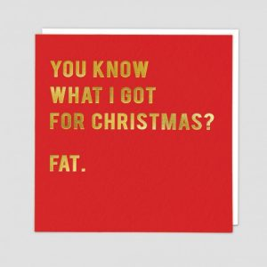 Greetings Card Fat
