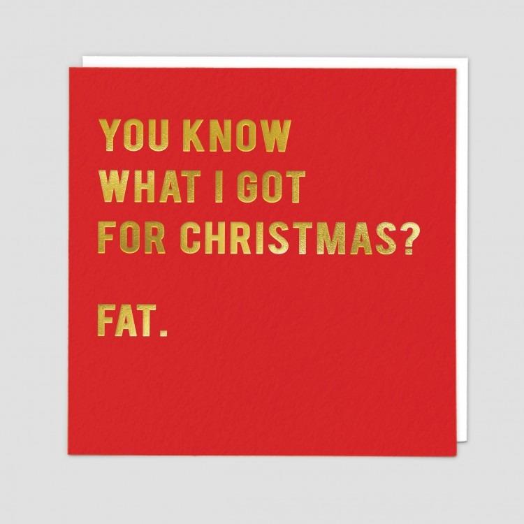 Greetings Card Fat