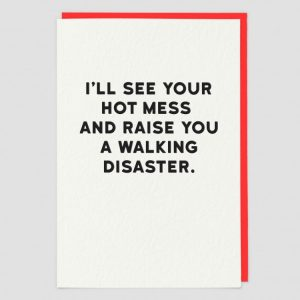 Greetings Card Hot Mess