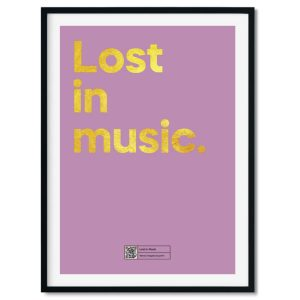 Lost In Music Poster A3