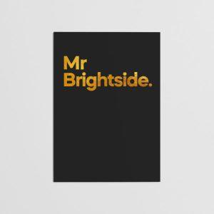 Mr Brightside Greetings Card